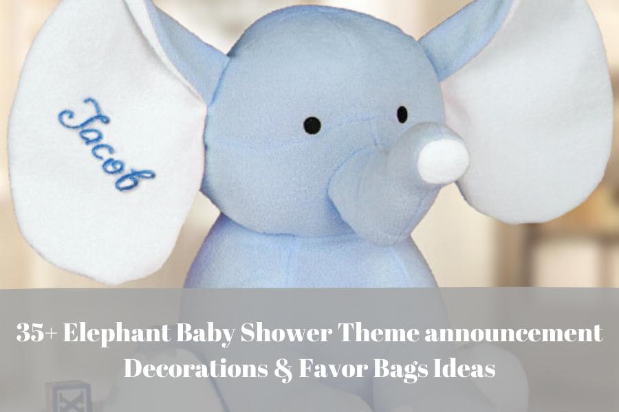 Elephant Baby Shower Theme announcement Decorations & Favor Bags Ideas