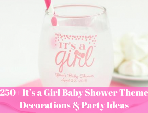 250+ It's a Girl Baby Shower Theme Decorations & Party Ideas
