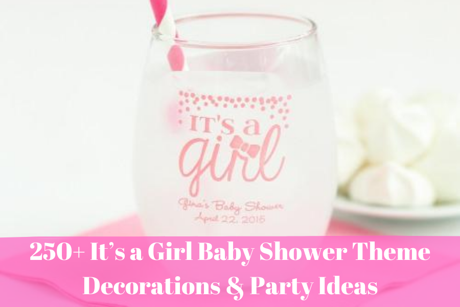 It's a Girl Baby Shower Theme Decorations & Party Ideas